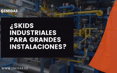 ¿SKIDs industriales para grandes instalaciones?